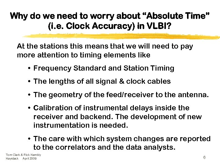 """Why do we need to worry about """"Absolute Time"""" (i. e. Clock Accuracy) in"""
