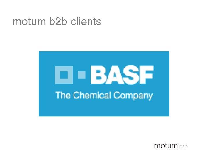 motum b 2 b clients