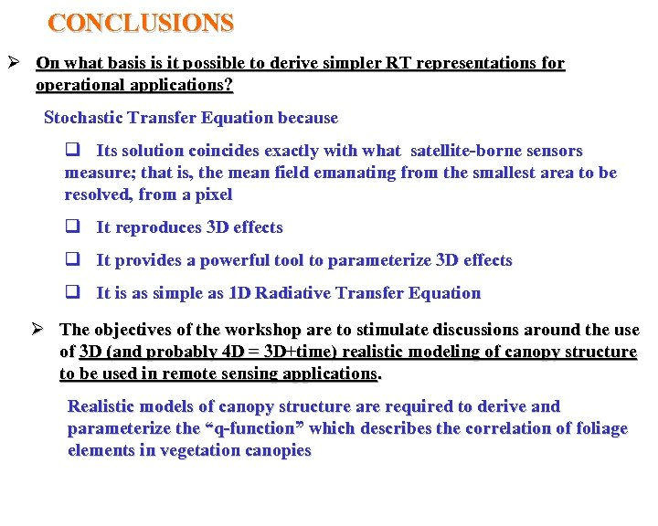 CONCLUSIONS Ø On what basis is it possible to derive simpler RT representations for
