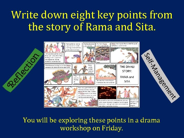Write down eight key points from the story of Rama and Sita. You will