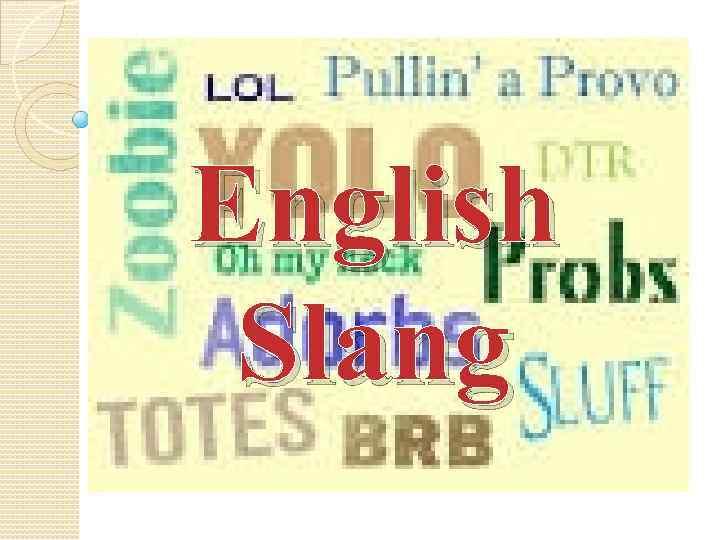 English Slang