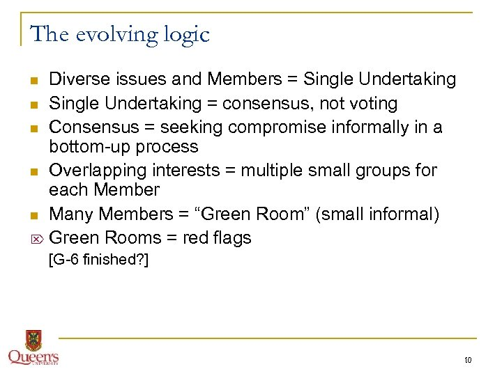 The evolving logic Diverse issues and Members = Single Undertaking n Single Undertaking =