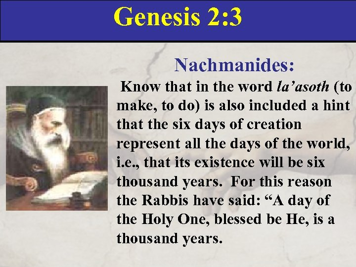 Genesis 2: 3 Nachmanides: Know that in the word la'asoth (to make, to do)