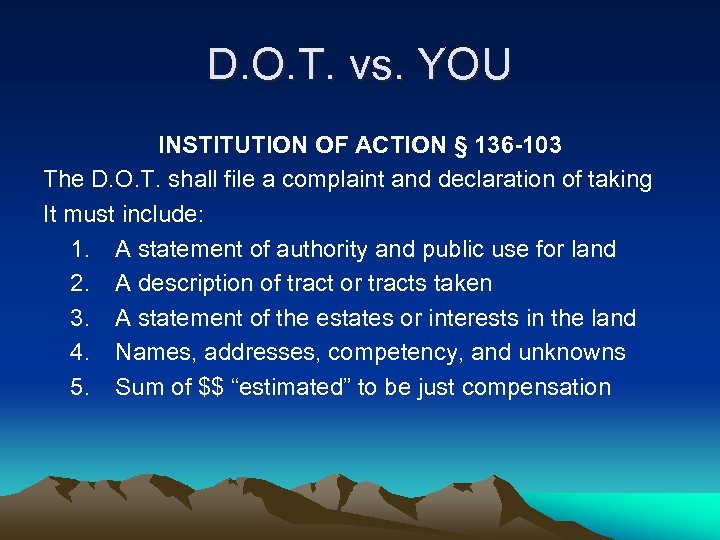 D. O. T. vs. YOU INSTITUTION OF ACTION § 136 -103 The D. O.