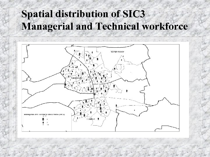 Spatial distribution of SIC 3 Managerial and Technical workforce