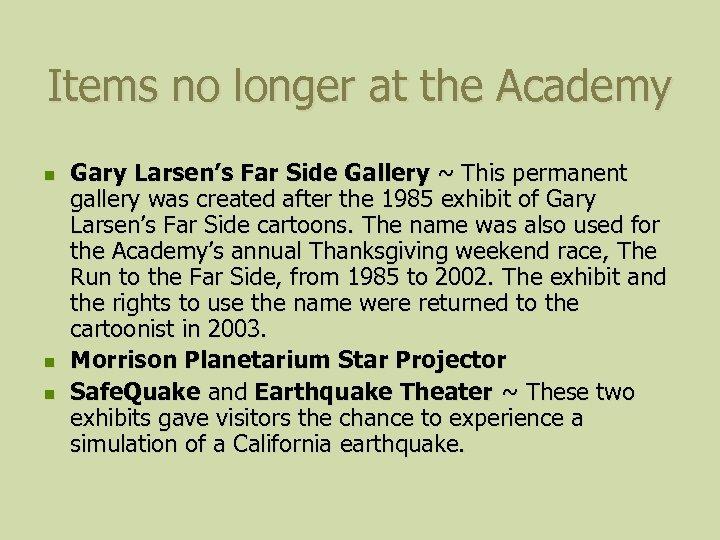 Items no longer at the Academy n n n Gary Larsen's Far Side Gallery