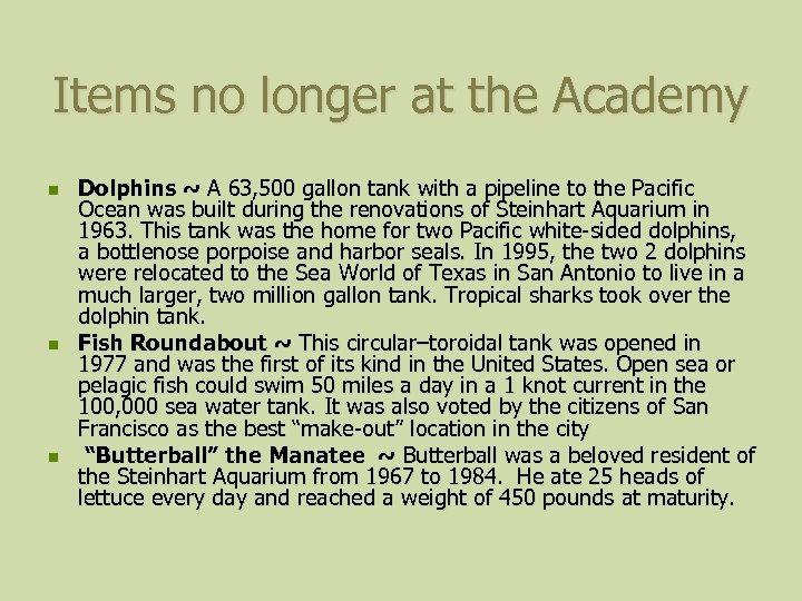 Items no longer at the Academy n n n Dolphins ~ A 63, 500