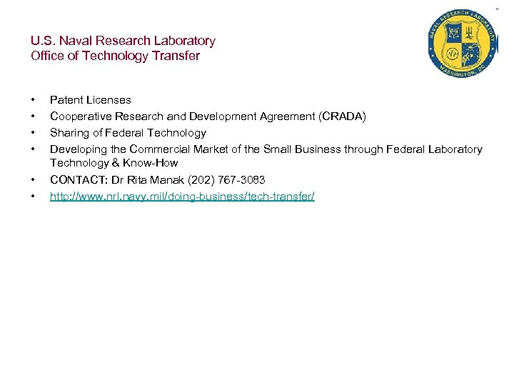 U. S. Naval Research Laboratory Office of Technology Transfer • • • Patent Licenses