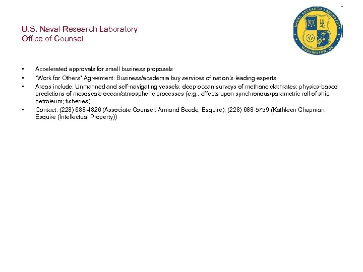 U. S. Naval Research Laboratory Office of Counsel • • Accelerated approvals for small