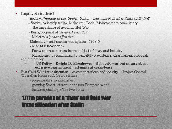 • Improved relations? - Reform thinking in the Soviet Union – new approach