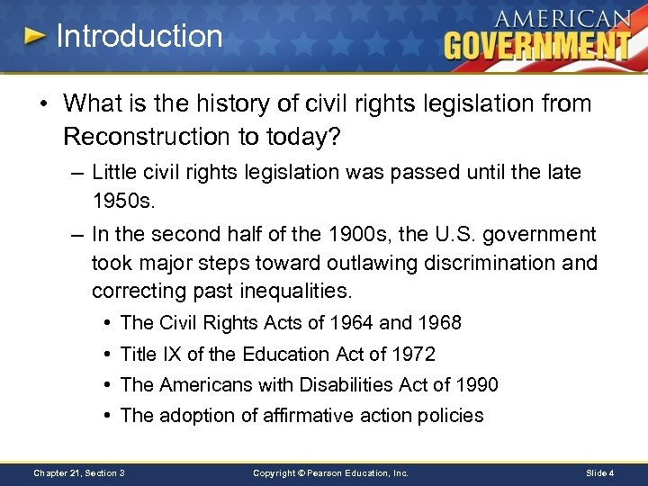Introduction • What is the history of civil rights legislation from Reconstruction to today?