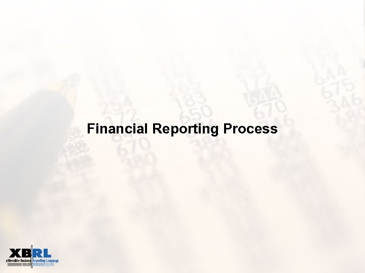 Financial Reporting Process