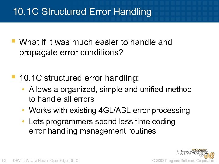 10. 1 C Structured Error Handling § What if it was much easier to