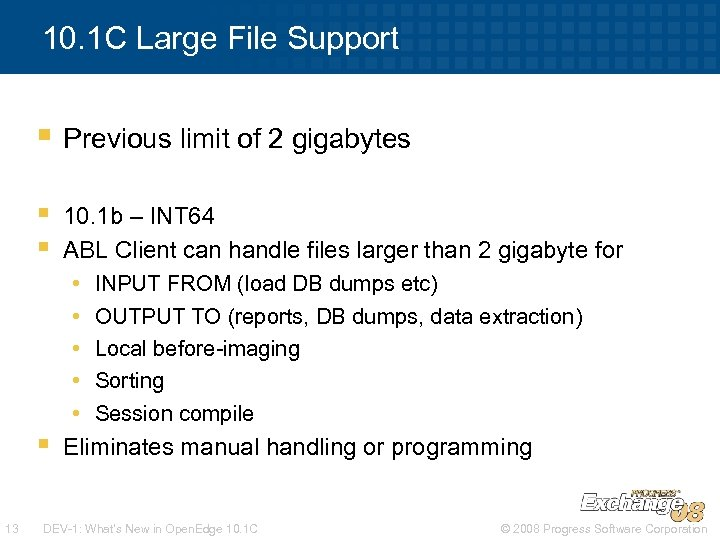 10. 1 C Large File Support § Previous limit of 2 gigabytes § §