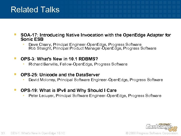 Related Talks § SOA-17: Introducing Native Invocation with the Open. Edge Adapter for Sonic