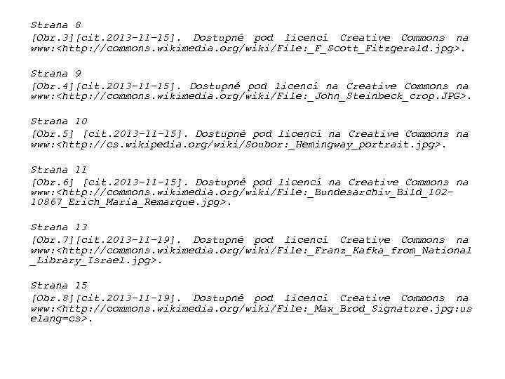 Strana 8 [Obr. 3][cit. 2013 -11 -15]. Dostupné pod licencí Creative Commons na www: