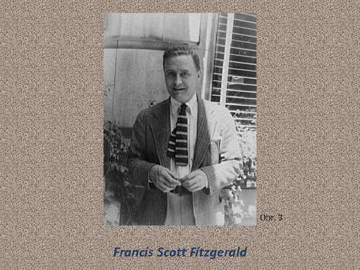 Obr. 3 Francis Scott Fitzgerald