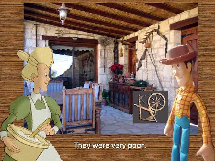They were very poor.