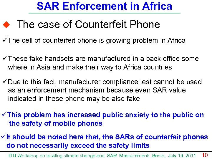 SAR Enforcement in Africa u The case of Counterfeit Phone üThe cell of counterfeit