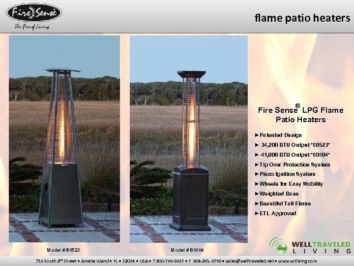 flame patio heaters ® Fire Sense LPG Flame Patio Heaters ►Patented Design ► 34,