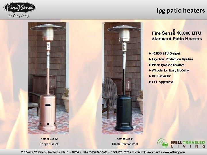 lpg patio heaters ® Fire Sense 46, 000 BTU Standard Patio Heaters ► 46,