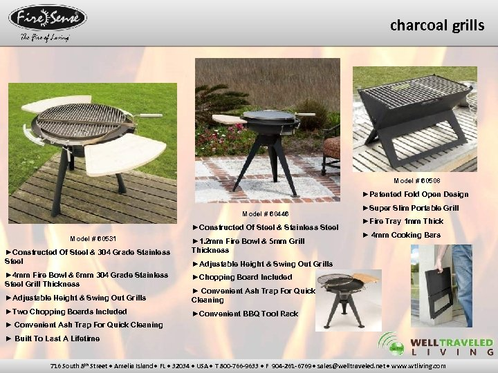 charcoal grills Model # 60508 ►Patented Fold Open Design Model # 60446 ►Constructed Of