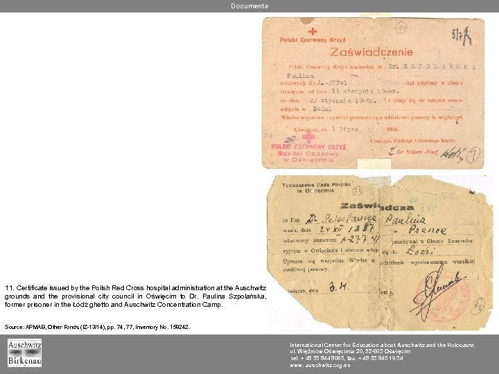 Documents 11. Certificate issued by the Polish Red Cross hospital administration at the Auschwitz