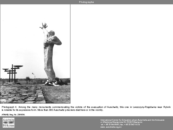 Photographs Photograph 4. Among the many monuments commemorating the victims of the evacuation of