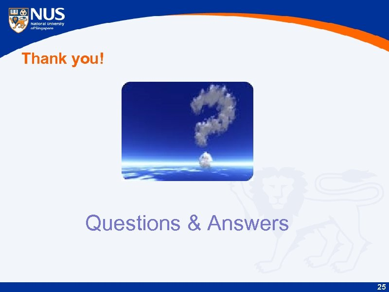 Thank you! Questions & Answers 25