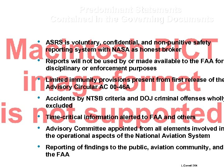 Predominant Statements Contained in the Governing Documents • ASRS is voluntary, confidential, and non-punitive
