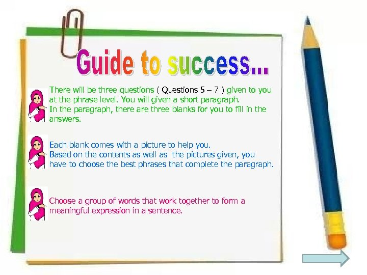 There will be three questions ( Questions 5 – 7 ) given to you