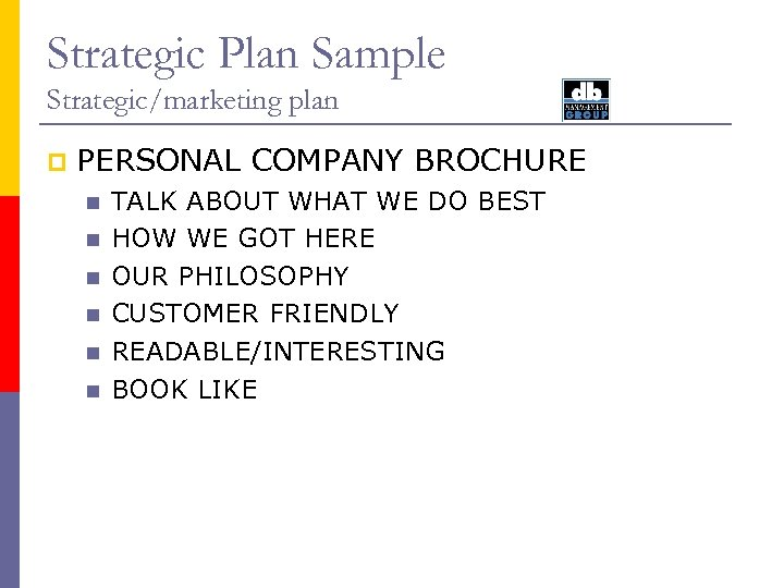 Strategic Plan Sample Strategic/marketing plan p PERSONAL COMPANY BROCHURE n n n TALK ABOUT