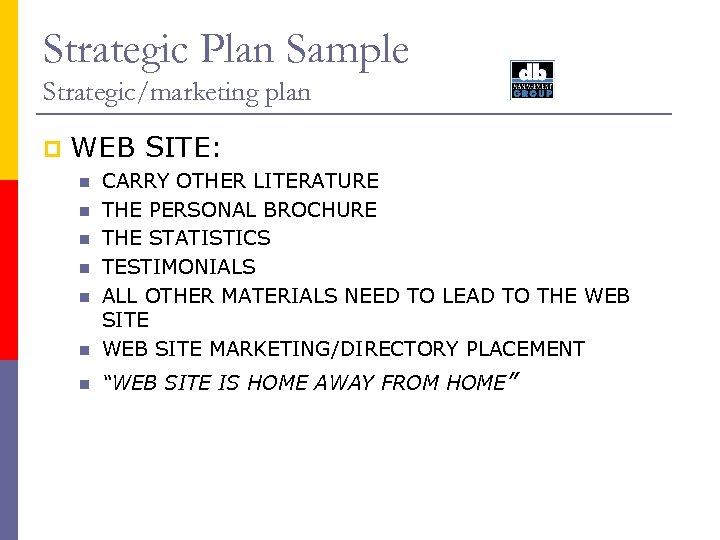 Strategic Plan Sample Strategic/marketing plan p WEB SITE: n CARRY OTHER LITERATURE THE PERSONAL