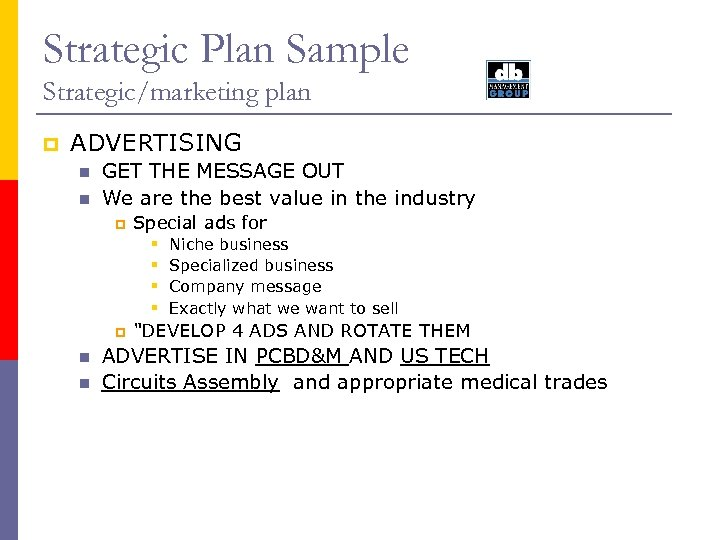 Strategic Plan Sample Strategic/marketing plan p ADVERTISING n n GET THE MESSAGE OUT We