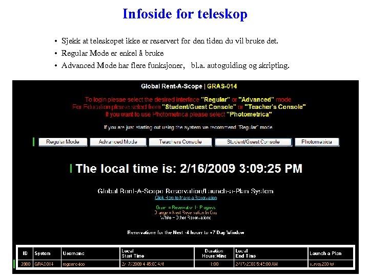 Infoside for teleskop • Sjekk at teleskopet ikke er reservert for den tiden du