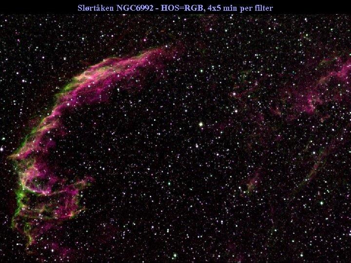 Slørtåken NGC 6992 - HOS=RGB, 4 x 5 min per filter