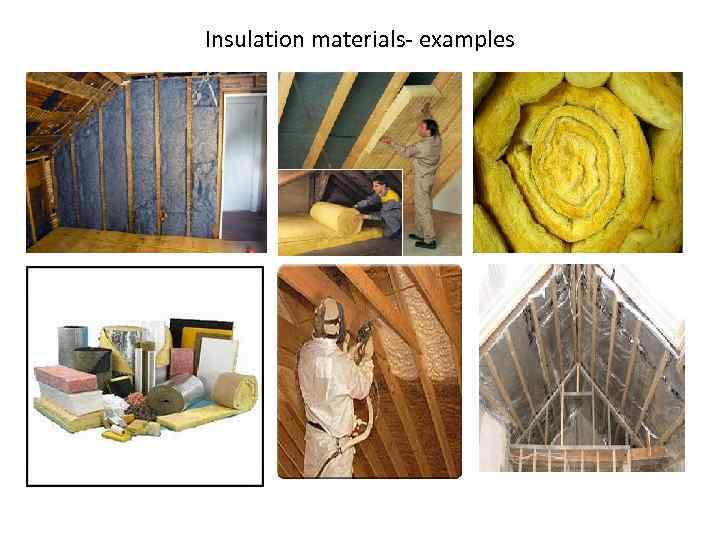 Insulation materials- examples