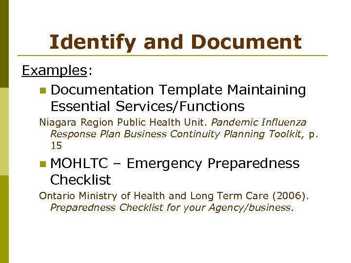 Identify and Document Examples: n Documentation Template Maintaining Essential Services/Functions Niagara Region Public Health