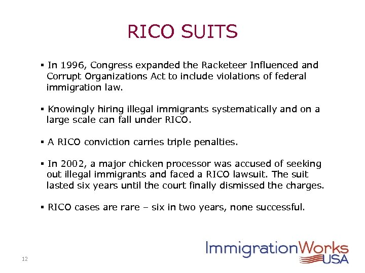 RICO SUITS § In 1996, Congress expanded the Racketeer Influenced and Corrupt Organizations Act