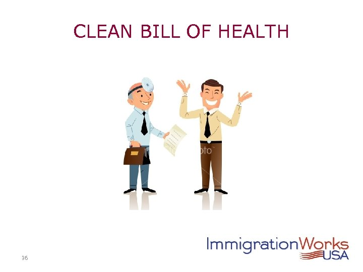 CLEAN BILL OF HEALTH 36