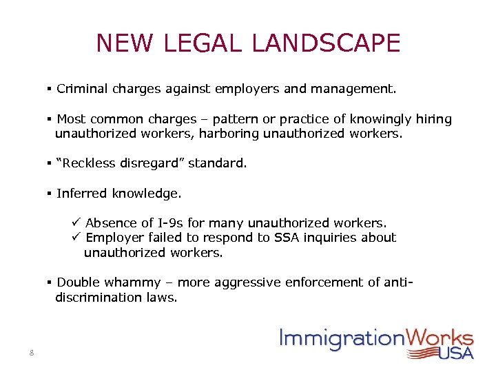 NEW LEGAL LANDSCAPE § Criminal charges against employers and management. § Most common charges