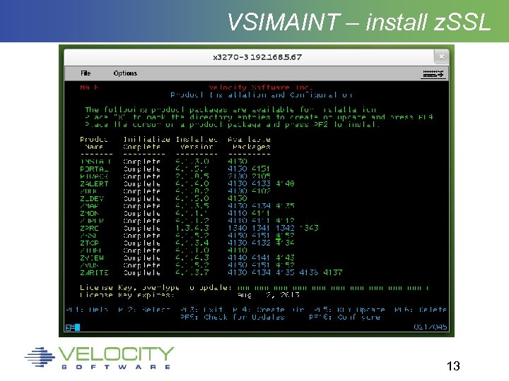 VSIMAINT – install z. SSL 13