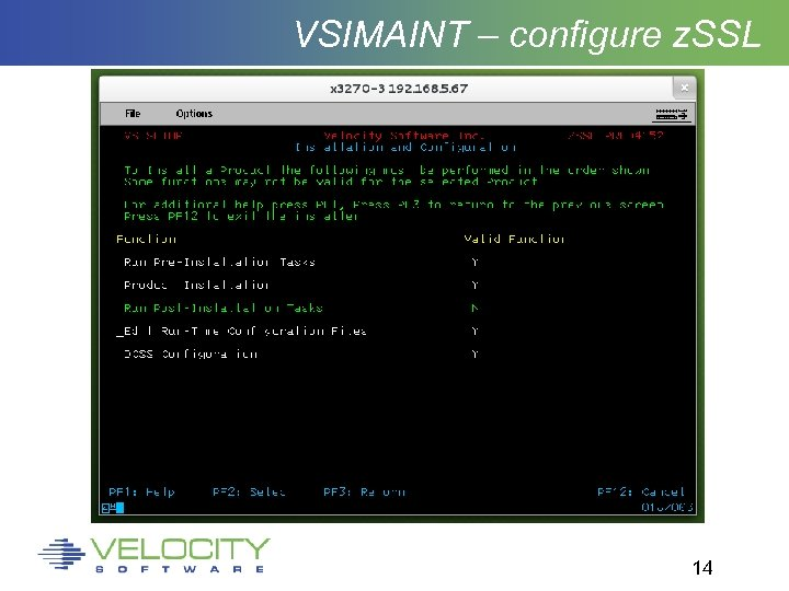 VSIMAINT – configure z. SSL 14