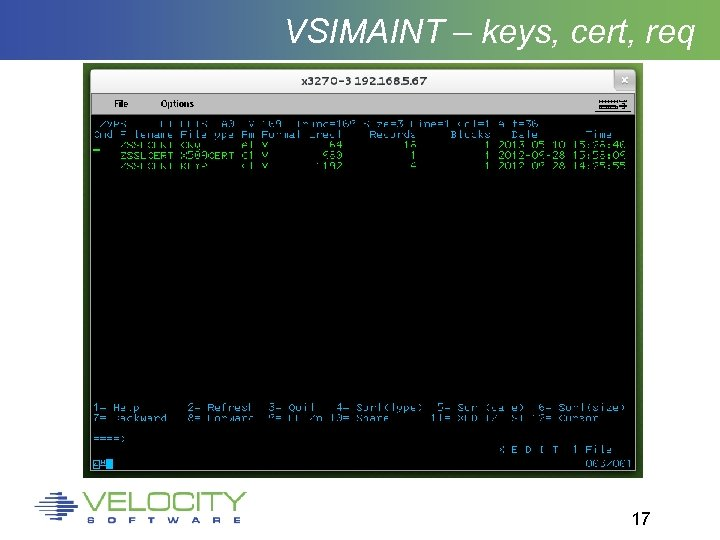 VSIMAINT – keys, cert, req 17