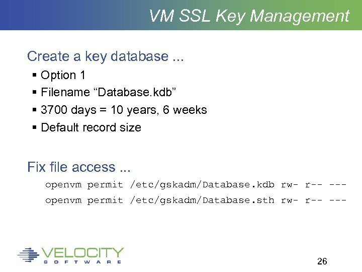 "VM SSL Key Management Create a key database. . . Option 1 Filename ""Database."