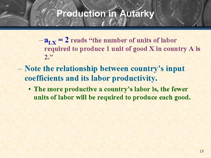 """Production in Autarky – a. LX = 2 reads """"the number of units of"""