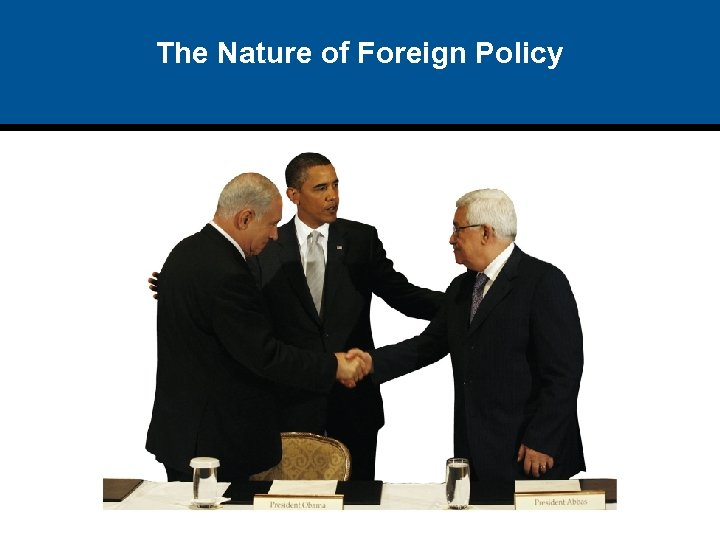 The Nature of Foreign Policy