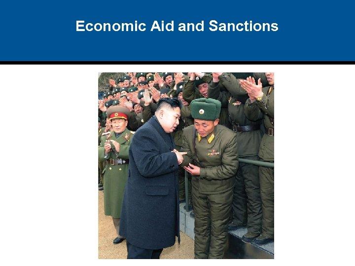 Economic Aid and Sanctions