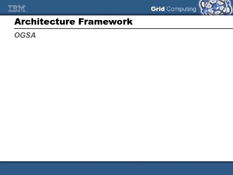 Architecture Framework OGSA