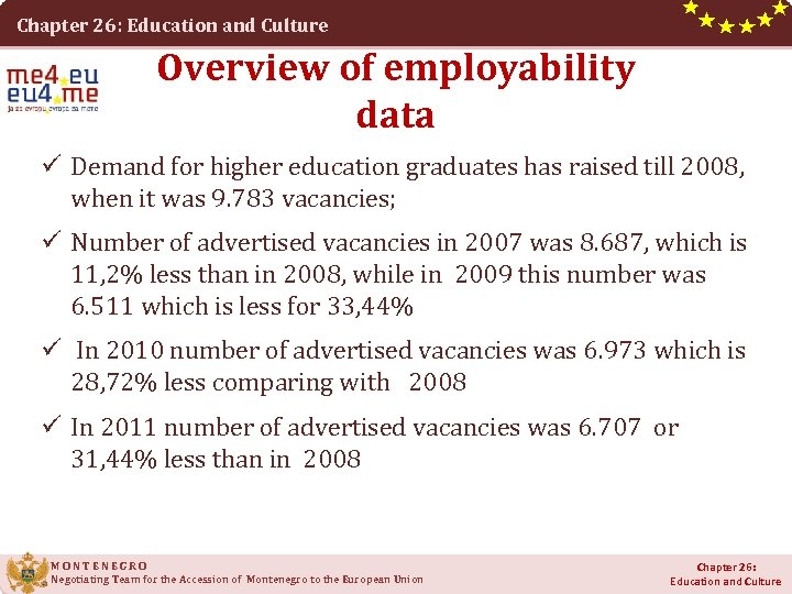 Chapter 26: Education and Culture Overview of employability data ü Demand for higher education